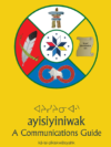 View Ayisiyiniwak: A Communications Guide